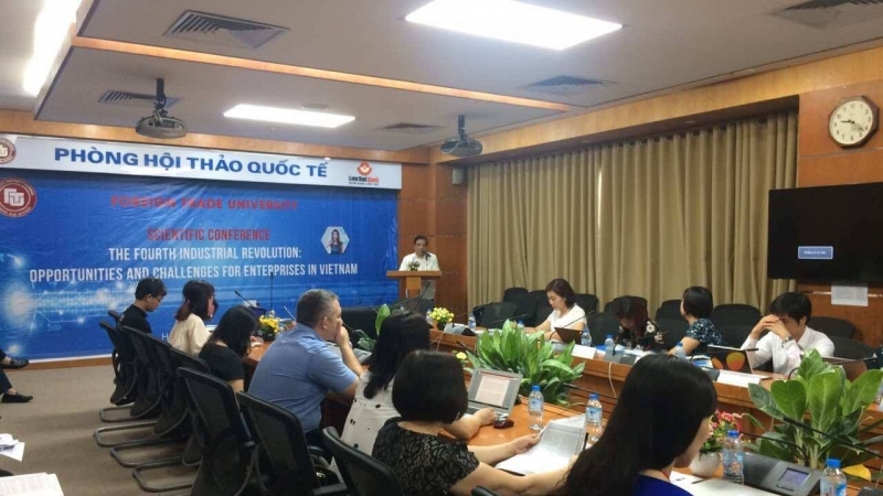 HỘI THẢO: THE FOURTH INDUSTRIAL REVOLUTION: OPPORTUNITIES AND CHALLENGES FOR ENTERPRISES IN VIETNAM